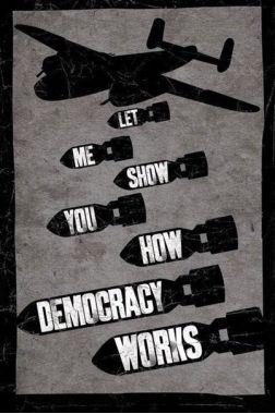 Позвольте мне показать Вам, как работает демократия